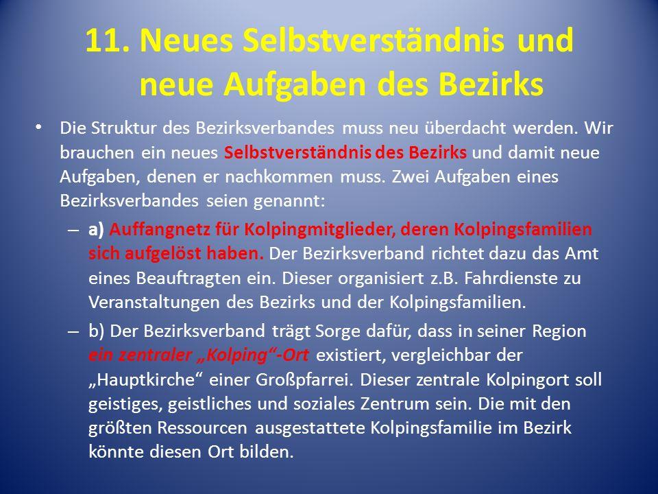 11. Neues Selbstverständnis und neue Aufgaben des Bezirks