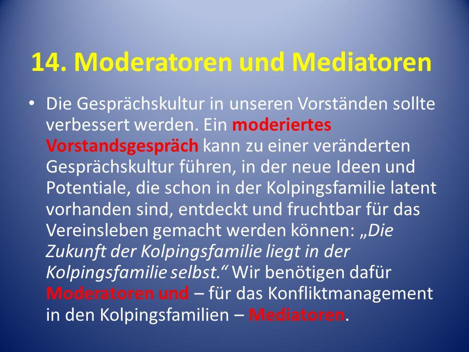 14. Moderatoren und Mediatoren