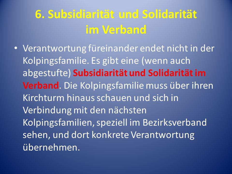 6. Subsidiarität und Solidarität im Verband