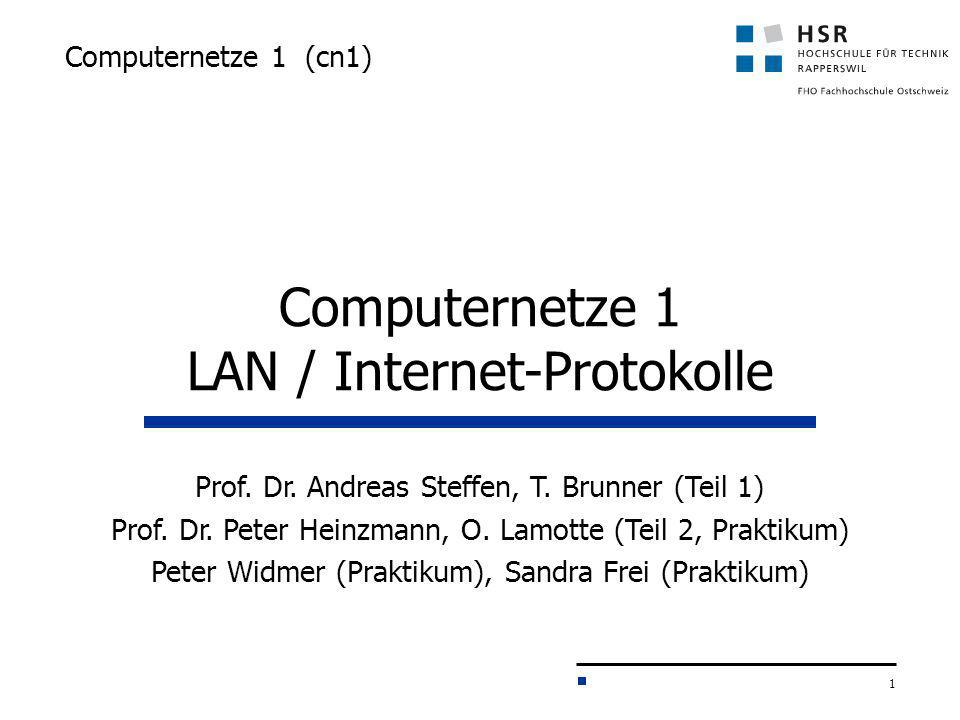 Computernetze 1 LAN / Internet-Protokolle