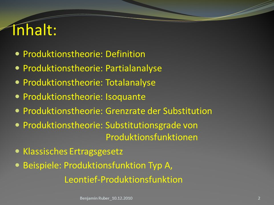 Inhalt: Produktionstheorie: Definition