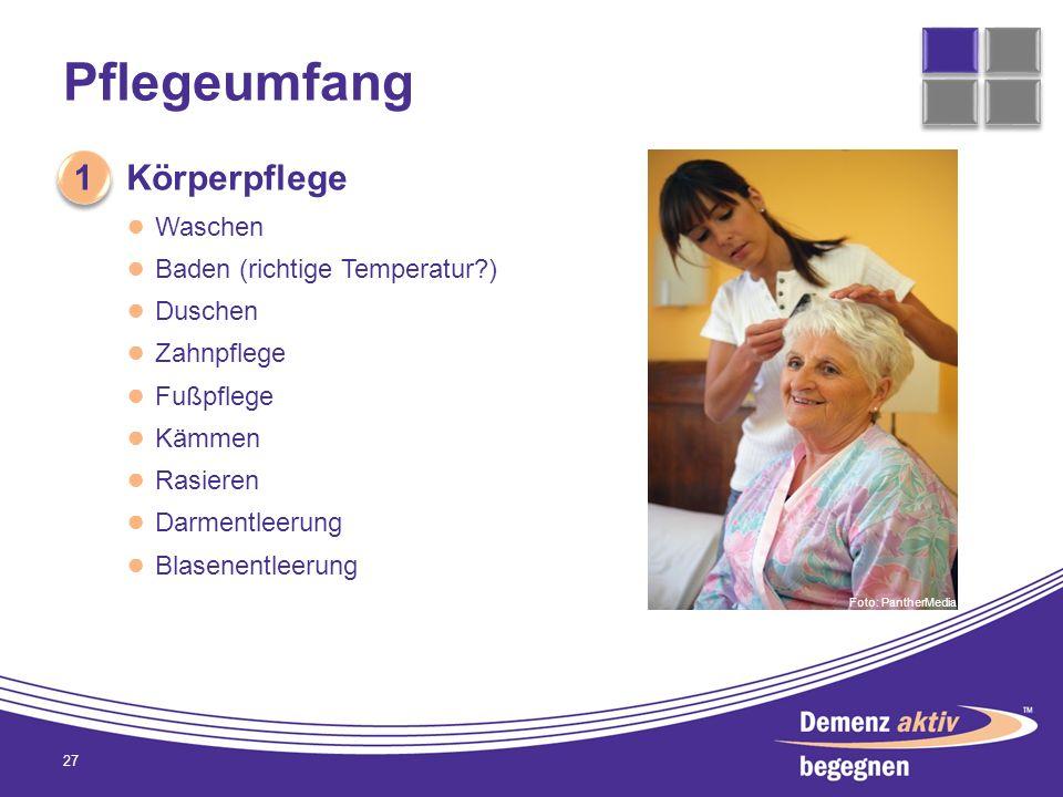 Pflegeumfang 1 Körperpflege Waschen Baden (richtige Temperatur )