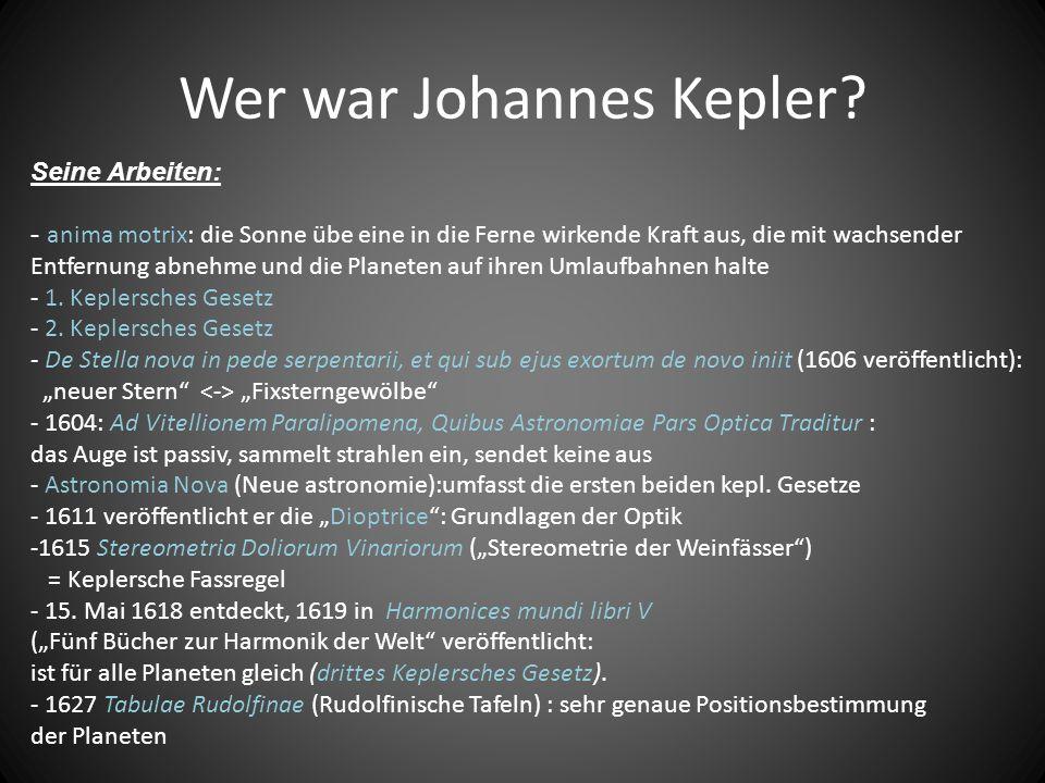 Wer war Johannes Kepler