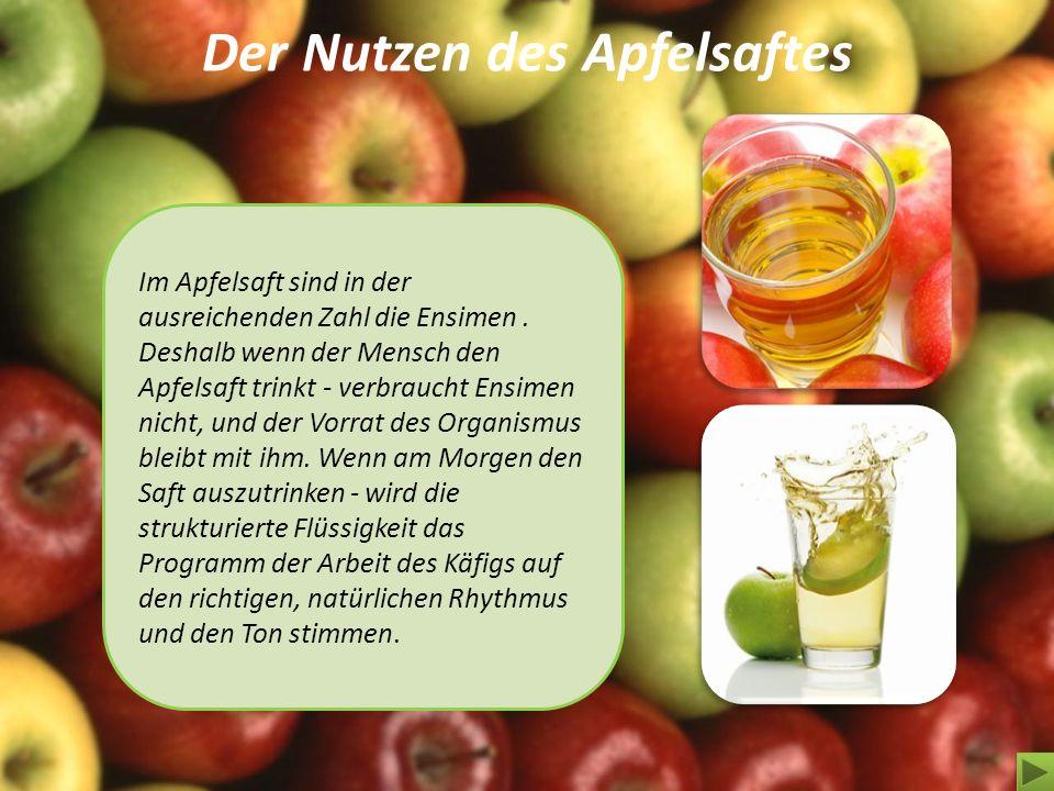 Der Nutzen des Apfelsaftes