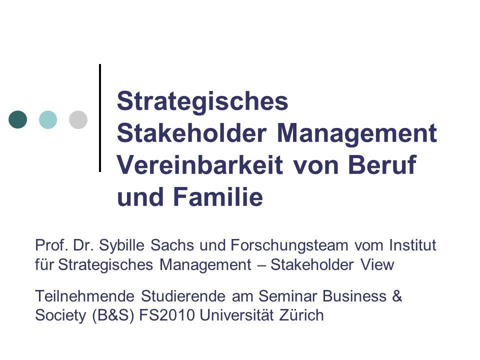 Strategisches Stakeholder Management Vereinbarkeit von Beruf und Familie