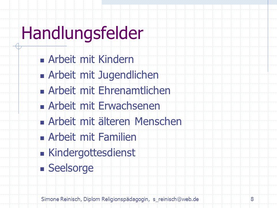 Simone Reinisch, Diplom Religionspädagogin, s_reinisch@web.de