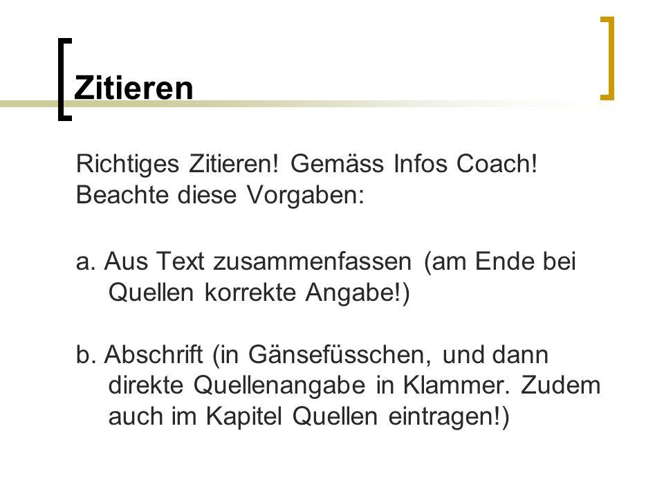 Zitieren Richtiges Zitieren! Gemäss Infos Coach!