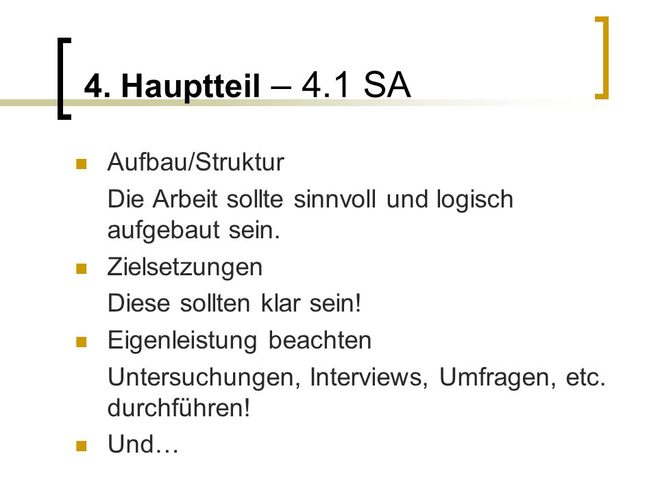 4. Hauptteil – 4.1 SA Aufbau/Struktur