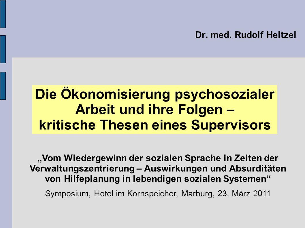 Die Ökonomisierung psychosozialer Arbeit und ihre Folgen –