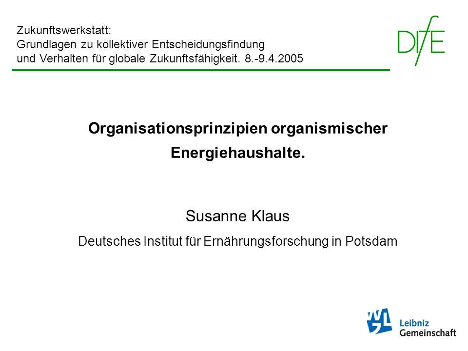 Organisationsprinzipien organismischer Energiehaushalte.