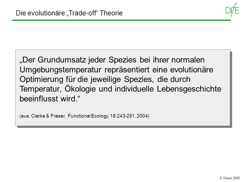 "Die evolutionäre ""Trade-off Theorie"
