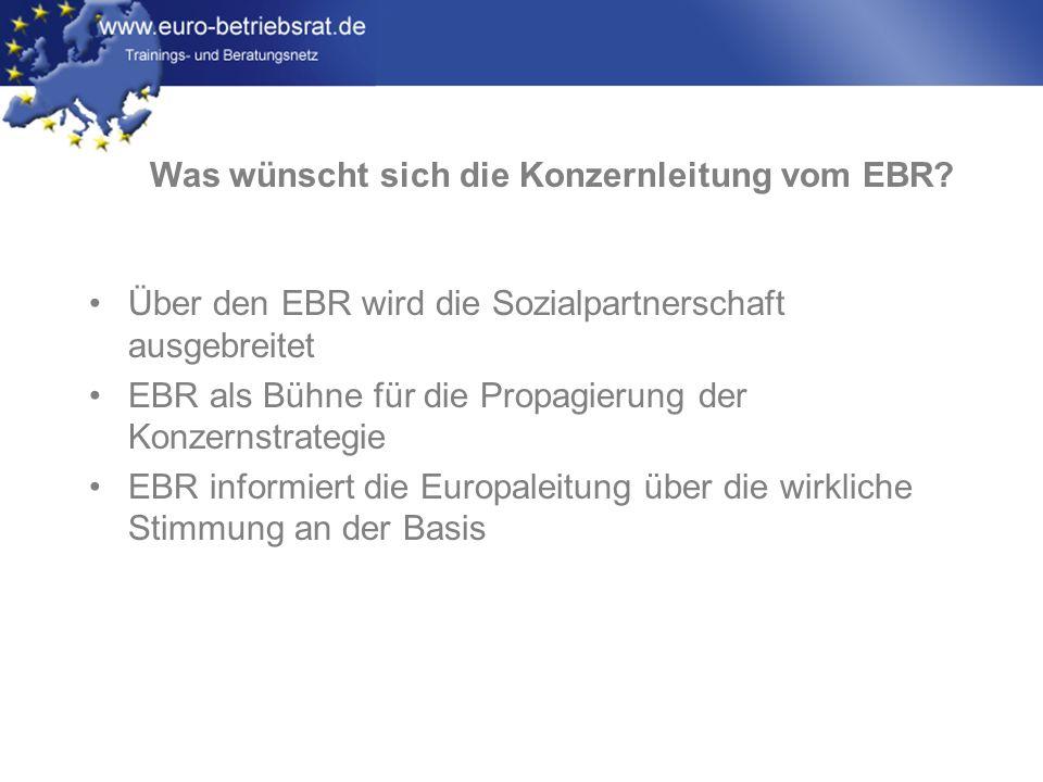 Was wünscht sich die Konzernleitung vom EBR