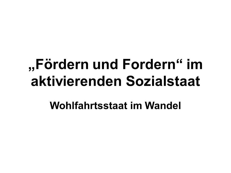 """""""Fördern und Fordern im aktivierenden Sozialstaat"""