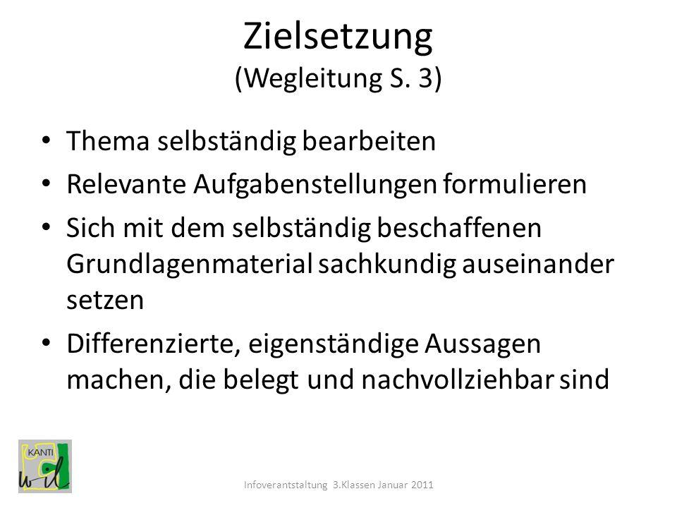 Zielsetzung (Wegleitung S. 3)
