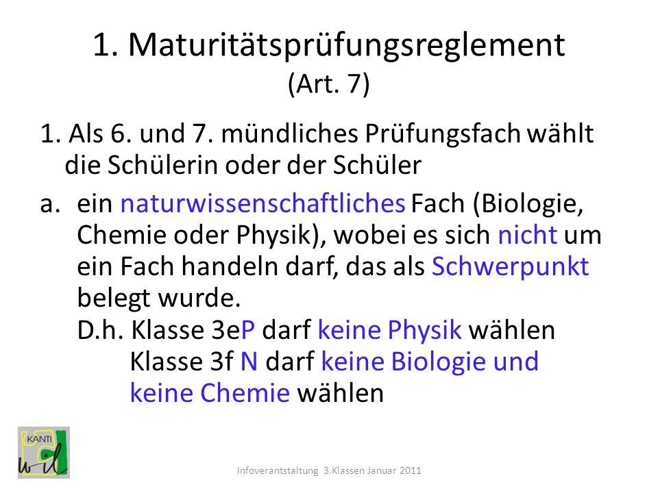 1. Maturitätsprüfungsreglement (Art. 7)
