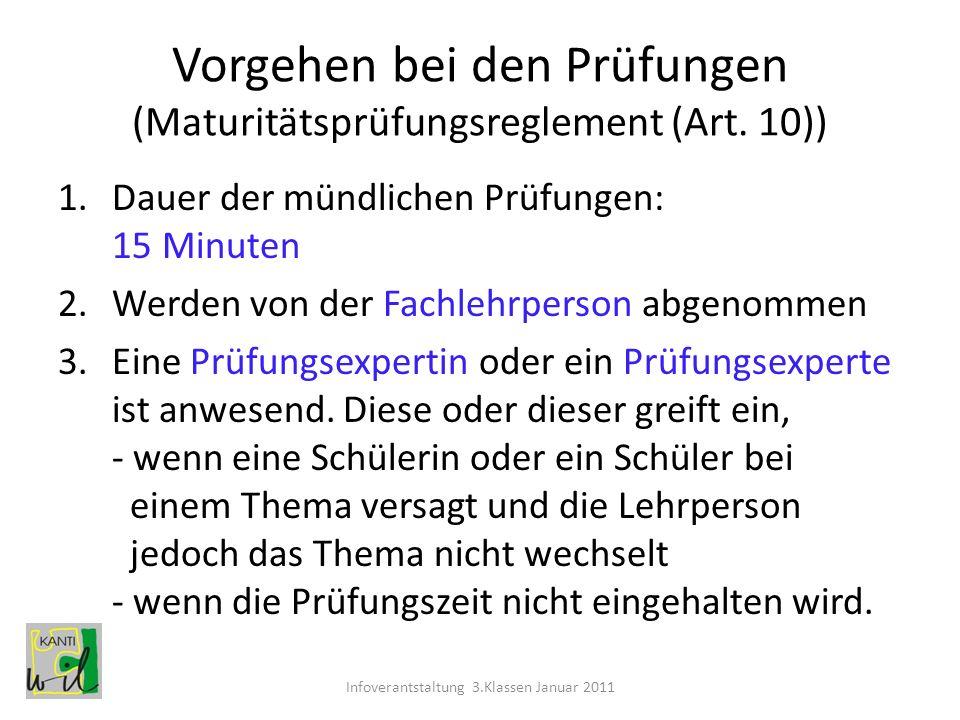 Vorgehen bei den Prüfungen (Maturitätsprüfungsreglement (Art. 10))