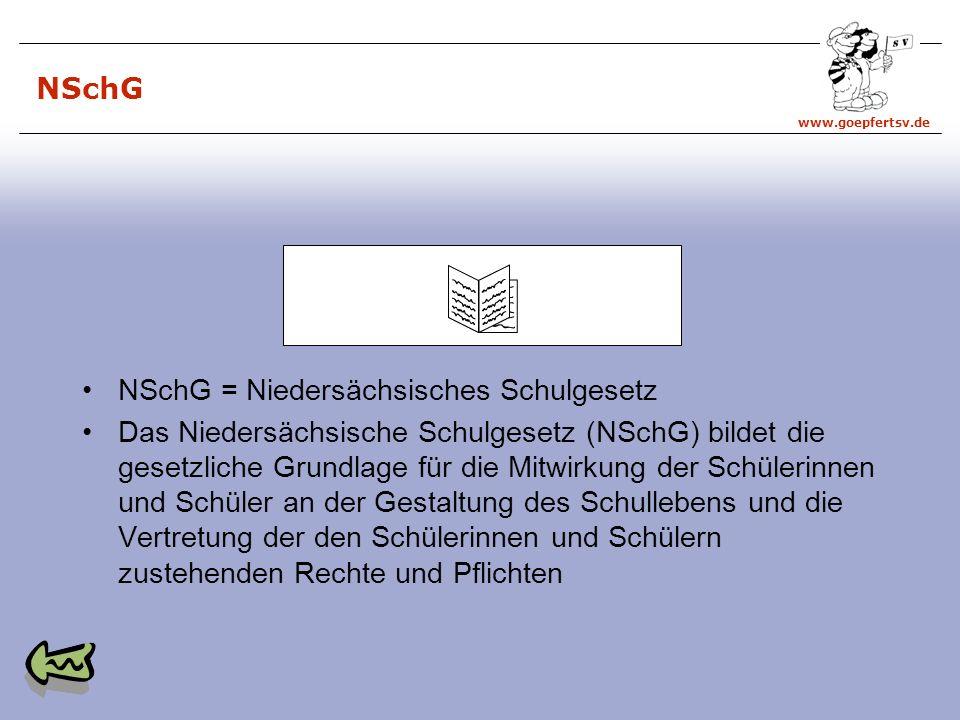 NSchG NSchG = Niedersächsisches Schulgesetz.