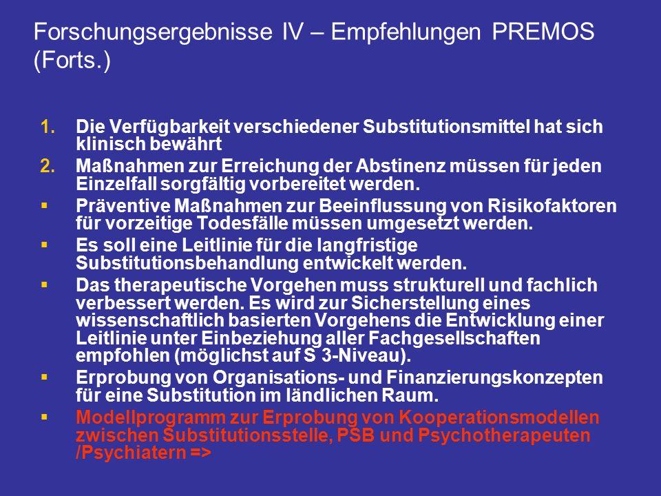 Forschungsergebnisse IV – Empfehlungen PREMOS (Forts.)