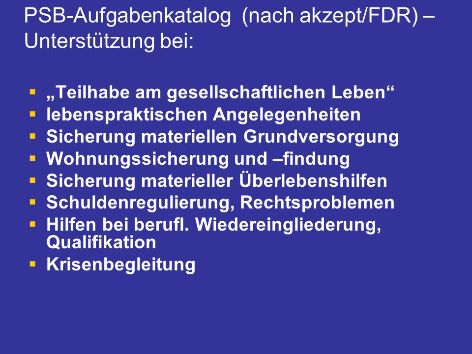 PSB-Aufgabenkatalog (nach akzept/FDR) – Unterstützung bei: