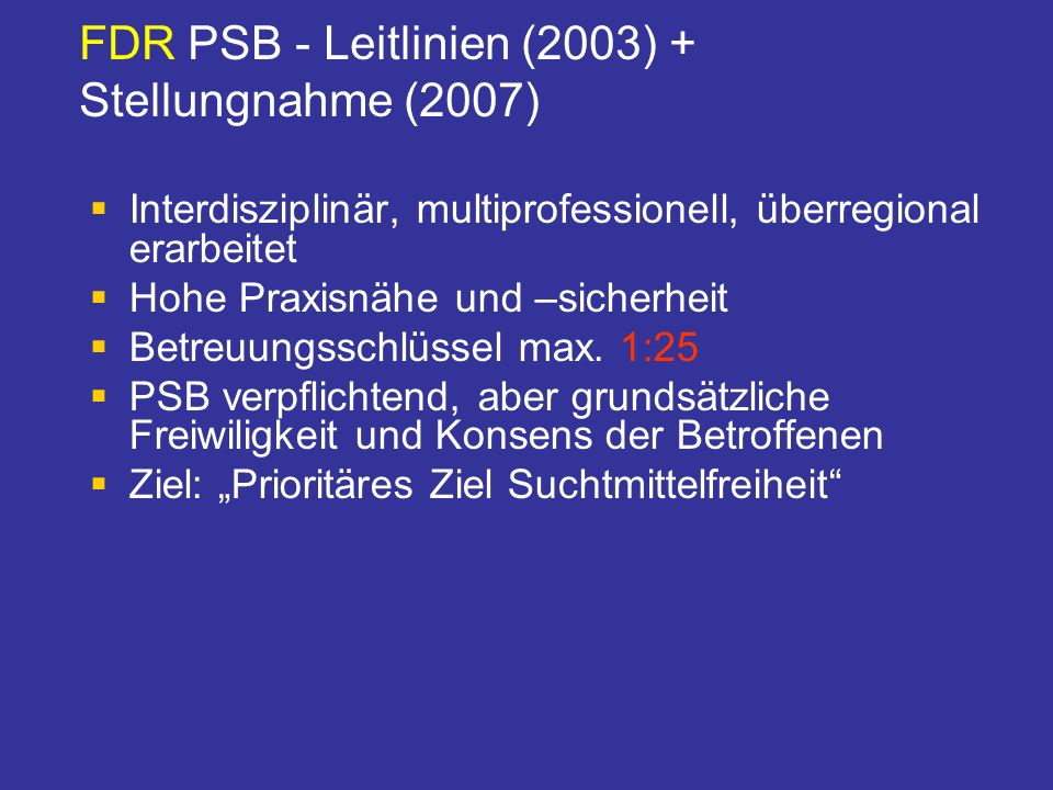FDR PSB - Leitlinien (2003) + Stellungnahme (2007)