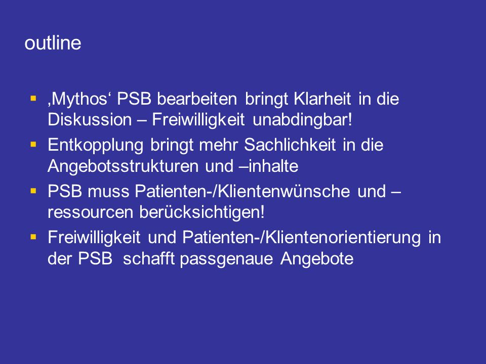 outline 'Mythos' PSB bearbeiten bringt Klarheit in die Diskussion – Freiwilligkeit unabdingbar!