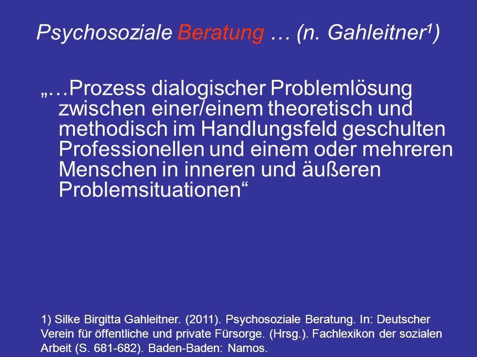 Psychosoziale Beratung … (n. Gahleitner1)