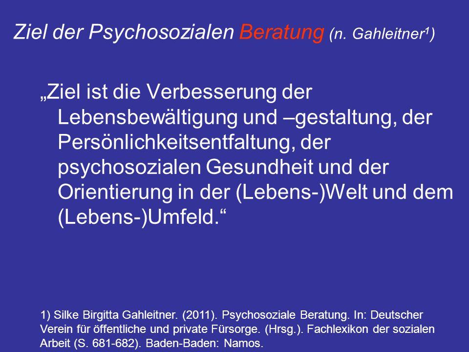 Ziel der Psychosozialen Beratung (n. Gahleitner1)