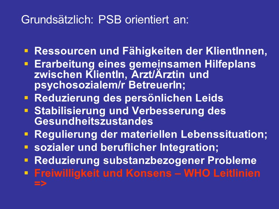 Grundsätzlich: PSB orientiert an: