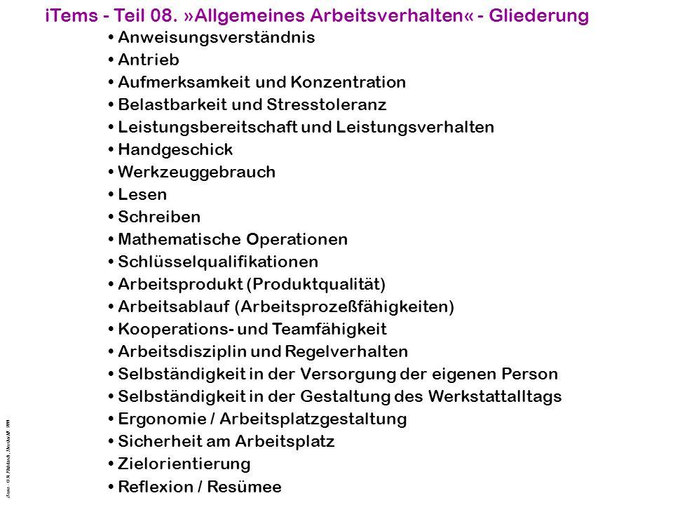 iTems - Teil 08. »Allgemeines Arbeitsverhalten« - Gliederung