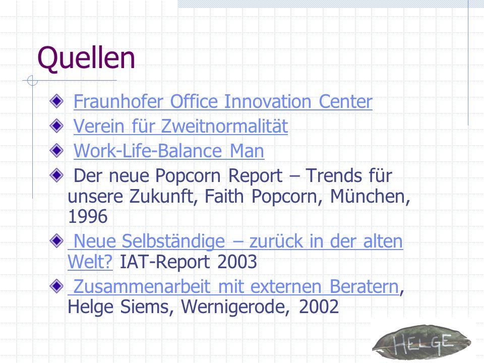 Quellen Fraunhofer Office Innovation Center Verein für Zweitnormalität
