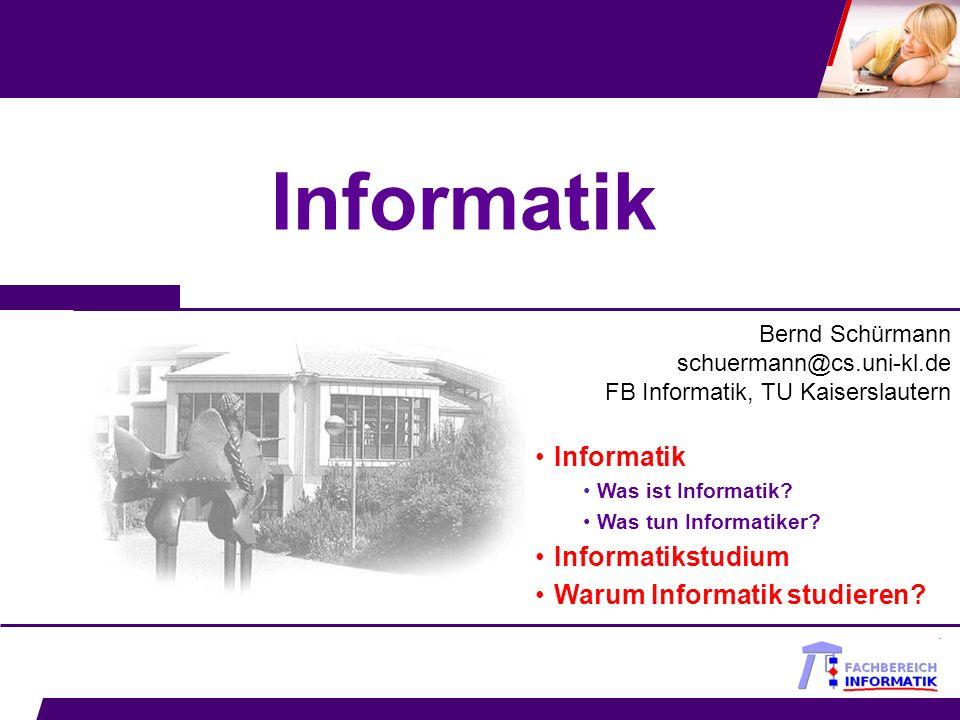Informatik Informatik Informatikstudium Warum Informatik studieren