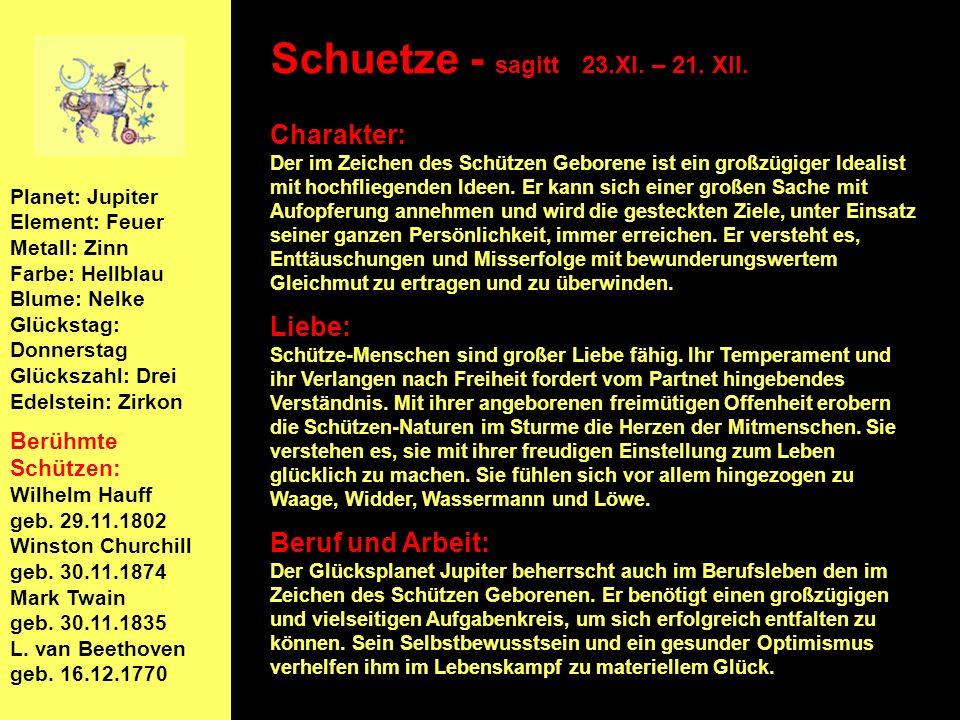 Schuetze - sagitt 23.XI. – 21. XII.