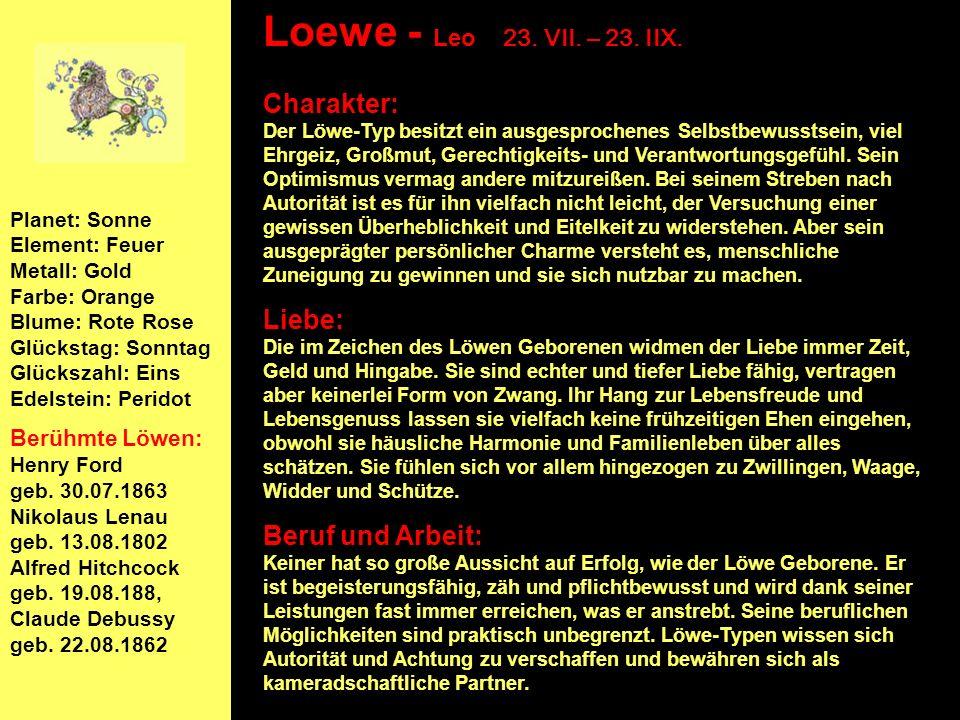 Loewe - Leo 23. VII. – 23. IIX.
