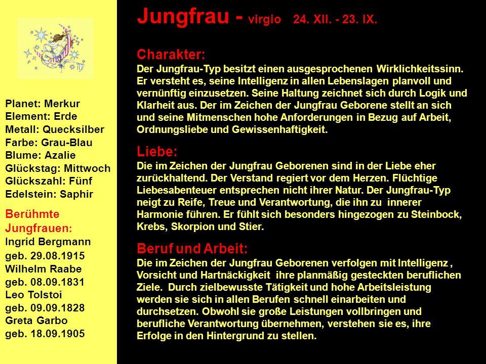 Jungfrau - virgio 24. XII. - 23. IX.