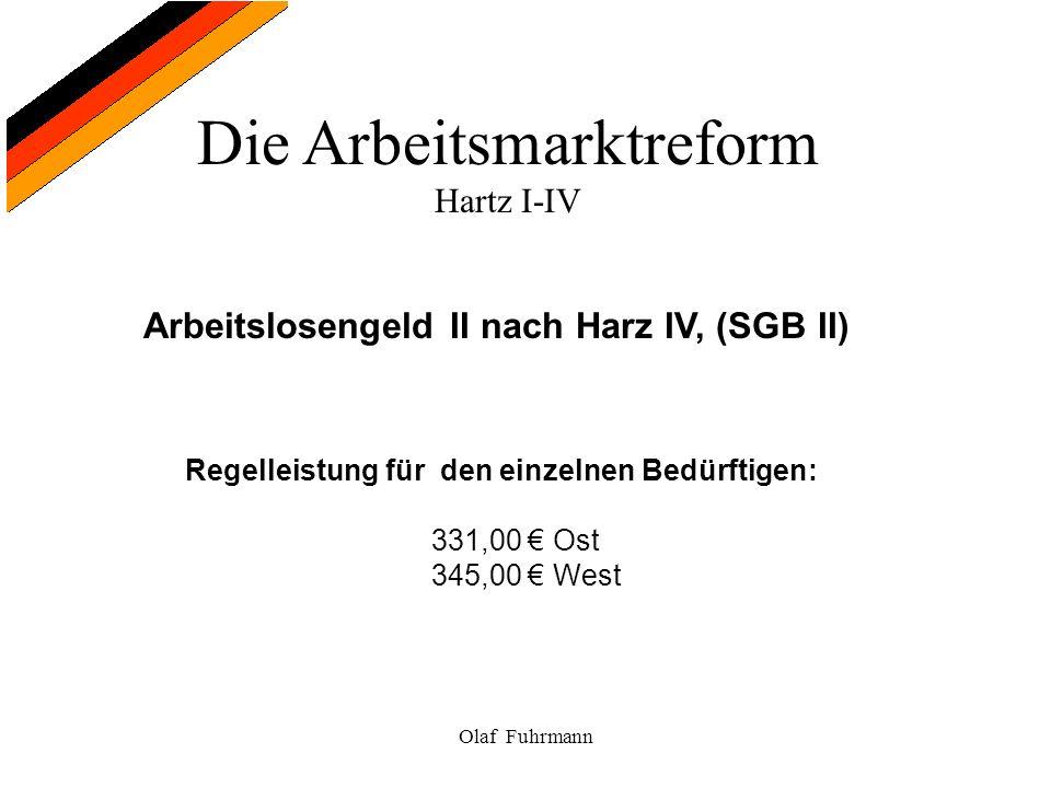Arbeitslosengeld II nach Harz IV, (SGB II)