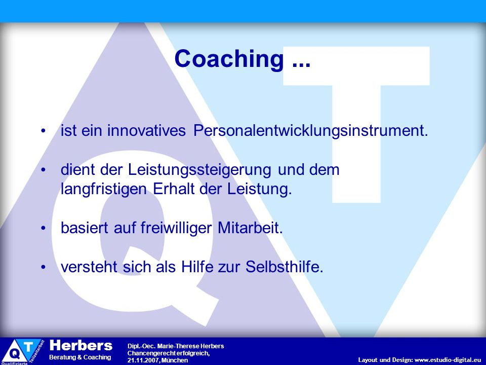 Coaching ... ist ein innovatives Personalentwicklungsinstrument.
