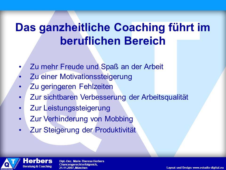 Das ganzheitliche Coaching führt im beruflichen Bereich
