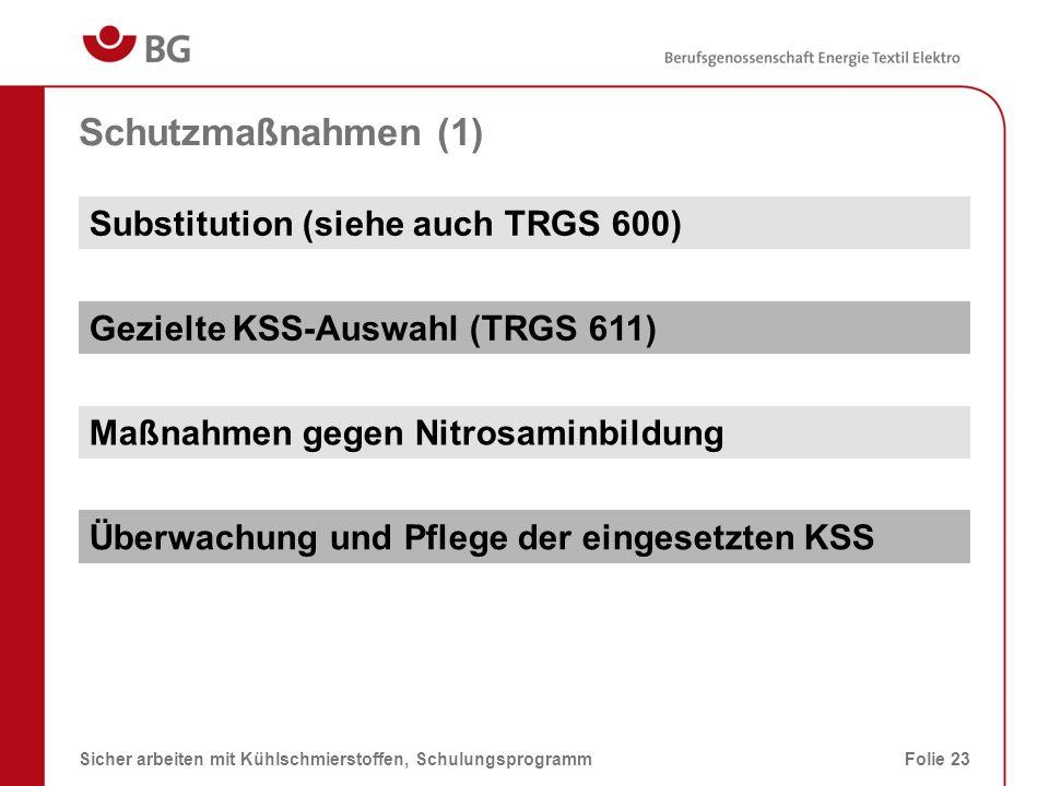Schutzmaßnahmen (1) Substitution (siehe auch TRGS 600)