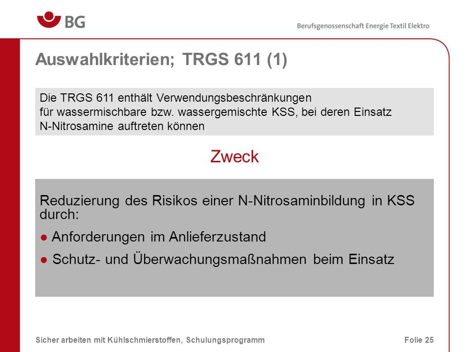 Auswahlkriterien; TRGS 611 (1)