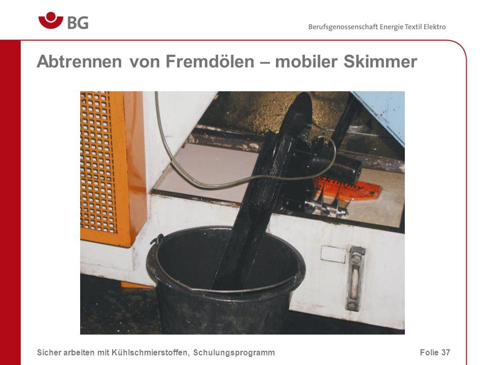 Abtrennen von Fremdölen – mobiler Skimmer
