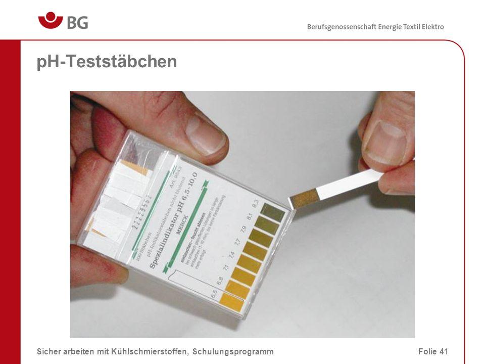 pH-Teststäbchen Sicher arbeiten mit Kühlschmierstoffen, Schulungsprogramm 28.03.2017