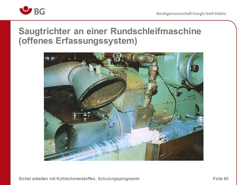 Saugtrichter an einer Rundschleifmaschine (offenes Erfassungssystem)