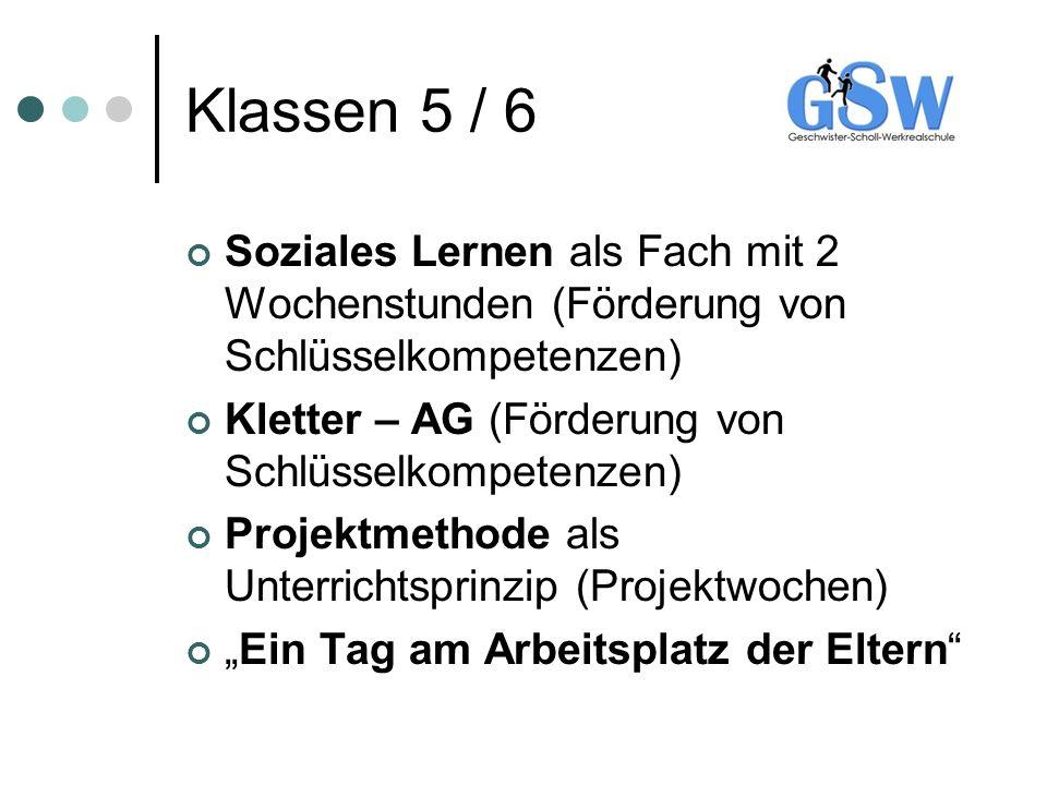 Klassen 5 / 6 Soziales Lernen als Fach mit 2 Wochenstunden (Förderung von Schlüsselkompetenzen) Kletter – AG (Förderung von Schlüsselkompetenzen)