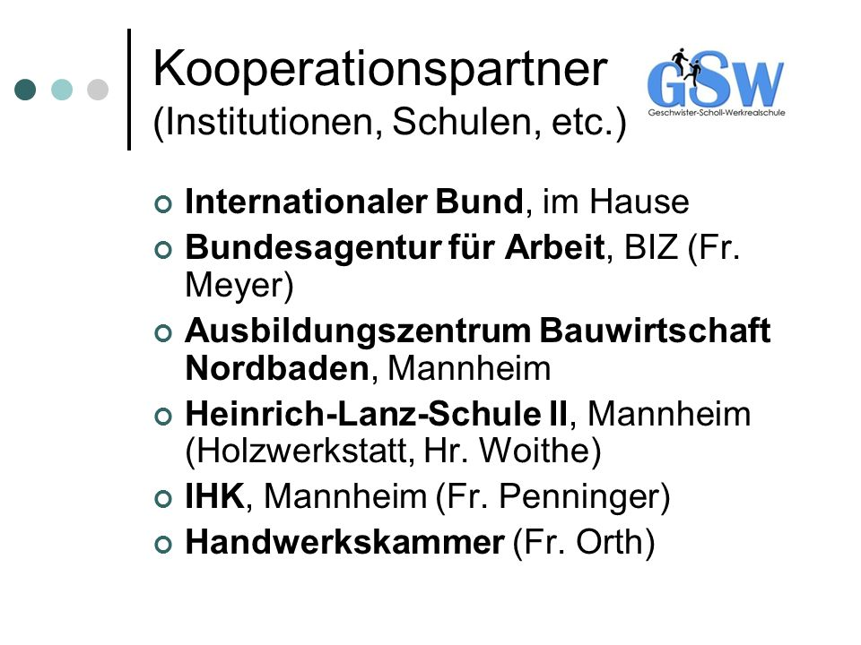 Kooperationspartner (Institutionen, Schulen, etc.)