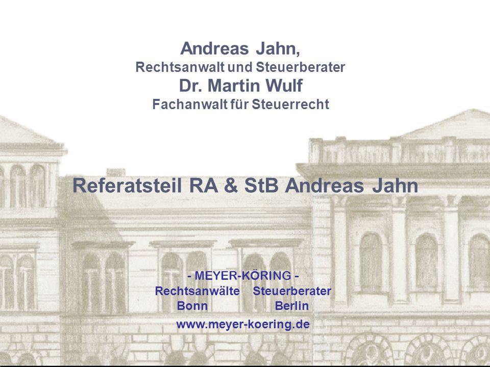 Referatsteil RA & StB Andreas Jahn