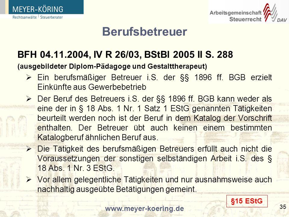 Berufsbetreuer BFH 04.11.2004, IV R 26/03, BStBl 2005 II S. 288
