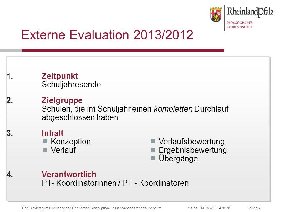 Externe Evaluation 2013/2012 Zeitpunkt Schuljahresende