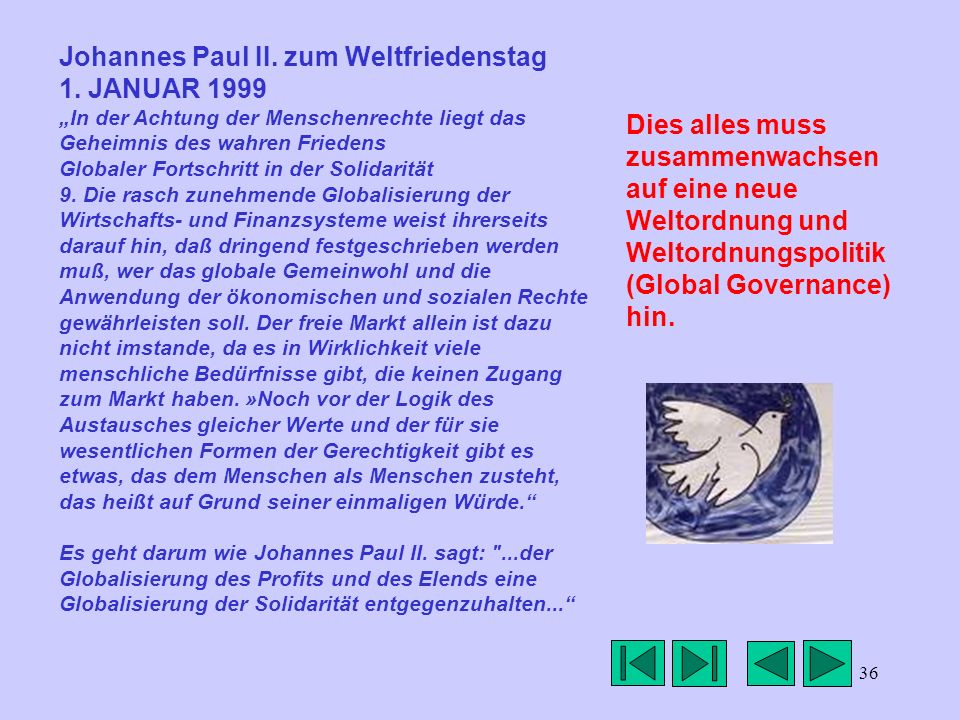 Johannes Paul II. zum Weltfriedenstag 1. JANUAR 1999