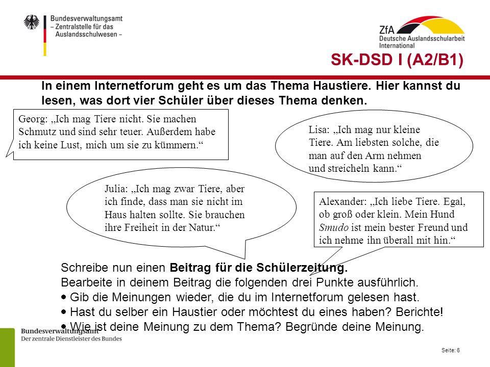 SK-DSD I (A2/B1) In einem Internetforum geht es um das Thema Haustiere. Hier kannst du. lesen, was dort vier Schüler über dieses Thema denken.