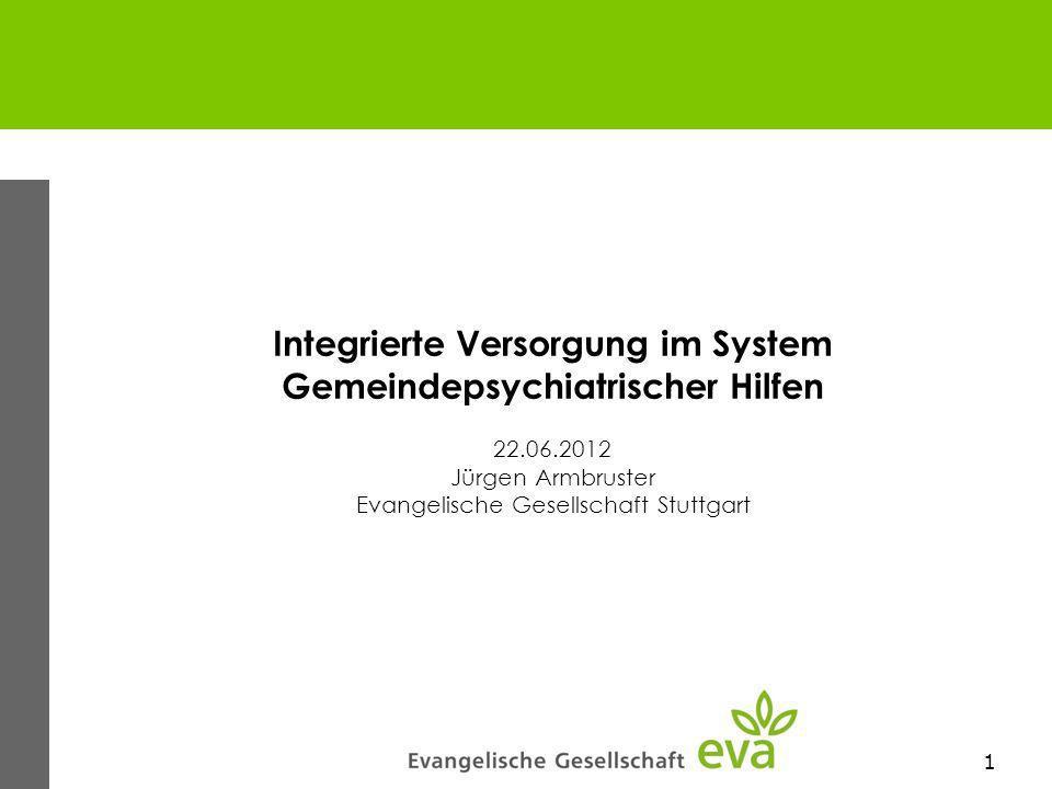 Integrierte Versorgung im System Gemeindepsychiatrischer Hilfen